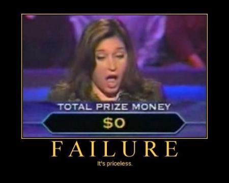 Millionaire failure poster