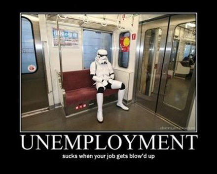 Stormtrooper Unemployed